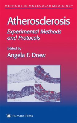 Atherosclerosis: Experimental Methods and Protocols 9780896037519