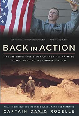 Back in Action: An American Soldier's Story of Courage, Faith and Fortitude 9780895260413