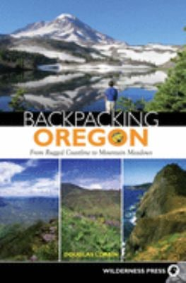 Backpacking Oregon: From Rugged Coastline to Mountain Meadow 9780899974415