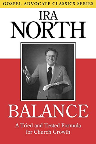 Balance: A Tried and Tested Formula for Church Growth 9780892252701