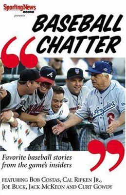Baseball Chatter: Favorite Baseball Stories from the Game Insiders 9780892047390