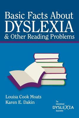 Basic Facts about Dyslexia & Other Reading Problems 9780892140640