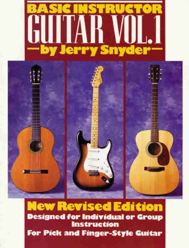 Basic Instructor Guitar, Vol 1: Designed for Individual or Group Instruction 9780898985702
