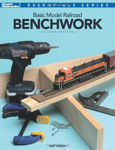 Basic Model Railroad Benchwork, 2nd Edition 9780890248362