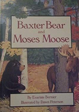 Baxter Bear and Moses Moose