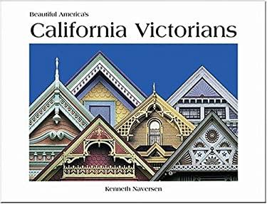 Beautiful America's California Victorians 9780898027006