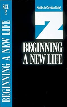 Beginning a New Life: Book 2