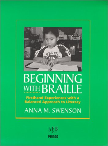 Beginning with Braille: A Balanced Approach to Literacy 9780891283232