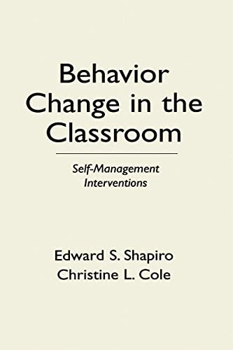 Behavior Change in the Classroom: Self-Management Interventions 9780898623666