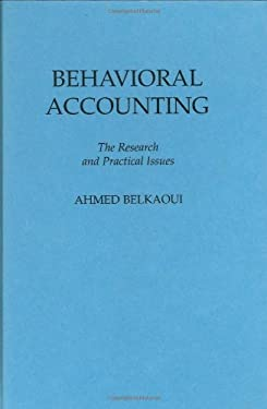 Behavioral Accounting: The Research and Practical Issues 9780899303413