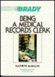 Being a Medical Records Clerk 9780893038076