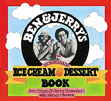 Ben & Jerry's Homemade Ice Cream & Dessert Book 9780894803123