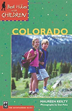 Best Hikes with Children in Colorado 9780898869507