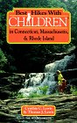Best Hikes with Children in Connecticut, Massachusetts and Rhode Island 9780898862652