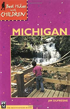 Best Hikes with Children in Michigan 9780898864939