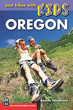Best Hikes with Kids Oregon 9780898866865
