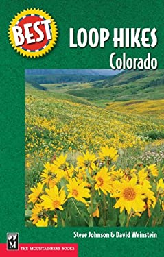 Best Loop Hikes Colorado 9780898869781