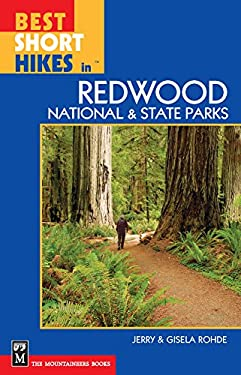 Best Short Hikes in Redwood National and State Parks 9780898867169