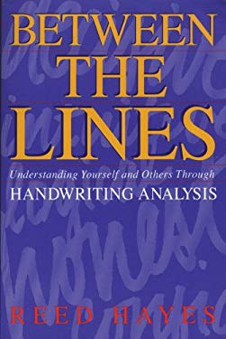 Between the Lines: Understanding Yourself and Others Through Handwriting Analysis 9780892813711