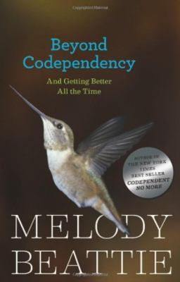 Beyond Codependency: And Getting Better All the Time 9780894865831