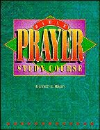 Bible Prayer Study Course 9780892760848