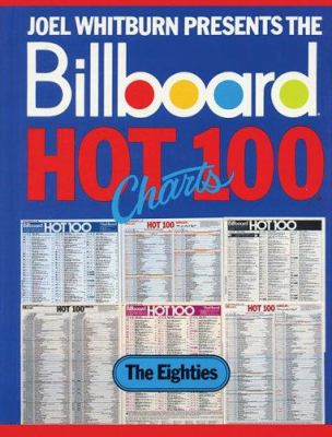 Billboard Hot 100 Charts - The Eighties 9780898200799