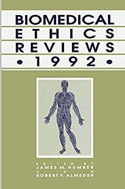 Biomedical Ethics Reviews 9780896032408