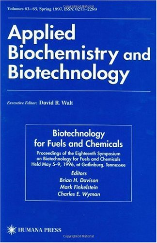 Biotechnology for Fuels and Chemicals 9780896035041
