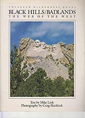 Black Hills/Badlands: The Web of the West 4051518