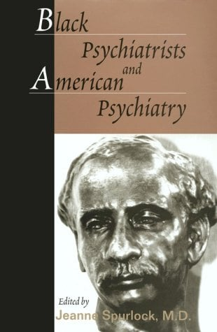 Black Psychiatrists and American Psychiatry 9780890424117