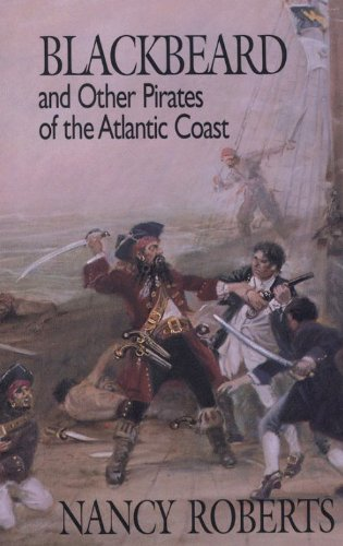 Blackbeard and Other Pirates of the Atlantic Coast 9780895870988