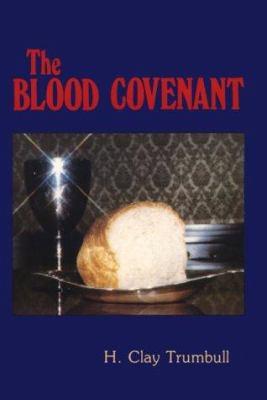 Blood Covenant: 9780892280292