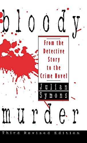 Bloody Murder: From the Detective Story to the Crime Novel 9780892964963