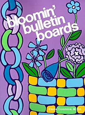 Bloomin' Bulletin Boards 9780893340476
