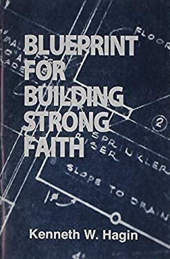 Blueprint for Building Strong Faith 9780892767045