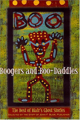 Boogers and Boo-Daddies: The Best of Blair's Ghost Stories 9780895872968