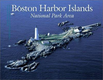 Boston Harbor Islands: National Park Area 9780892725915