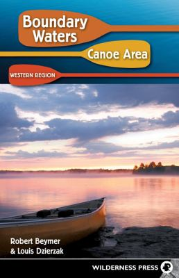 Boundary Waters Canoe Area: Western Region 9780899974606