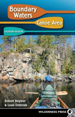 Boundary Waters Canoe Area: Eastern Region 9780899974613