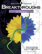 Breakthroughs in Science: Developing Reading in the Content Area 4002355