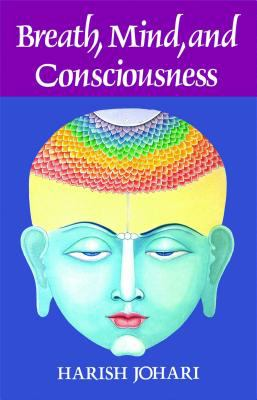 Breath, Mind, and Consciousness 9780892812523