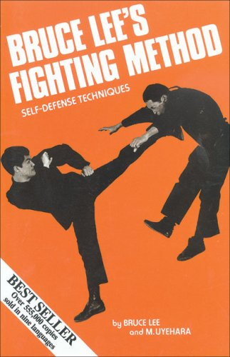 Bruce Lee's Fighting Method: Self-Defense Techniques 9780897500500