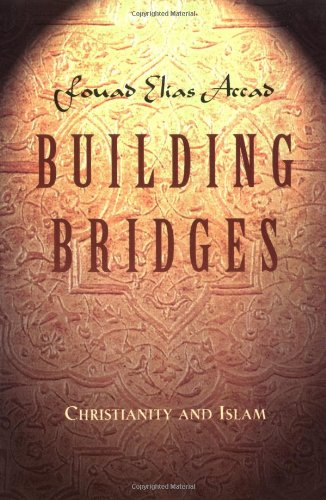Building Bridges: Christianity and Islam 9780891097952