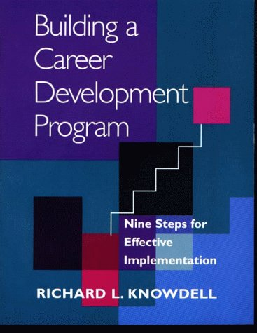 Building a Career Development Program: Nine Steps for Effective Implementation 9780891060871