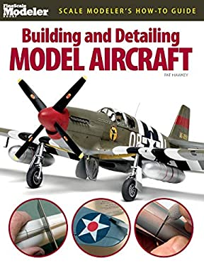 Building and Detailing Model Aircraft 9780890247235