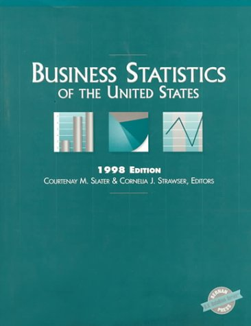 Business Statistics of the United States 1998 9780890591079