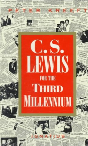 C.S. Lewis for the Third Millennium: Six Essays on the Abolition of Man 9780898705232