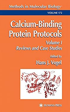Calcium-Binding Protein Protocols: Volume 1: Reviews and Case Studies 9780896036888