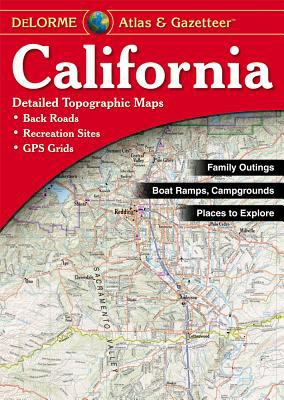 California Atlas & Gazetteer 9780899333830