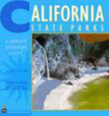 California State Parks: A Complete Recreation Guide 9780898867626